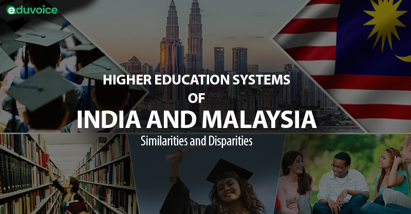 Higher Education Systems of India and Malaysia