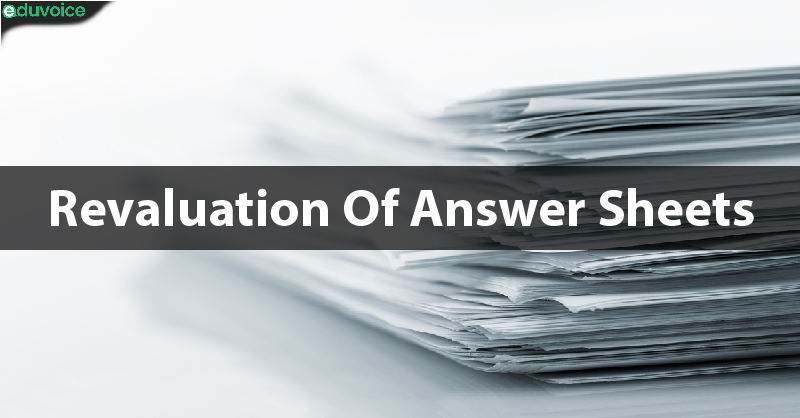 Revaluation Of Answer Sheets