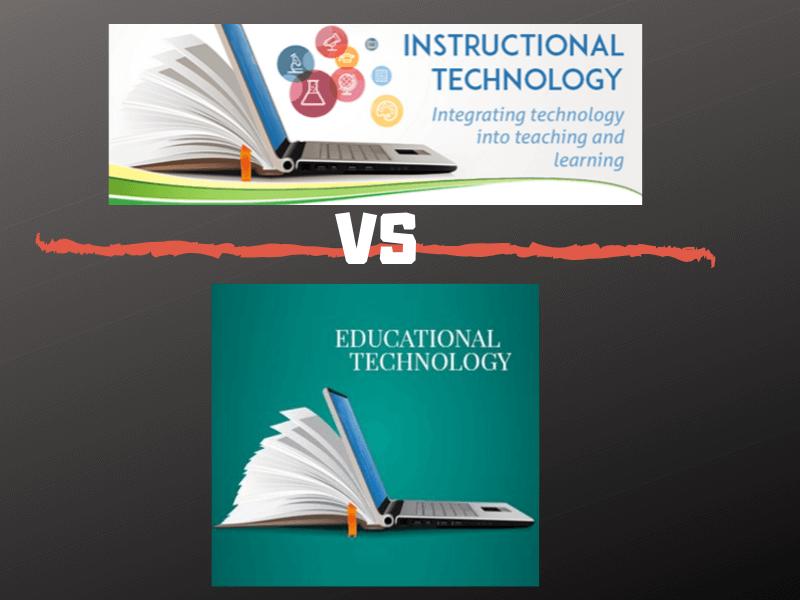 Educational Technology Vs Instructional Technology Eduvoice
