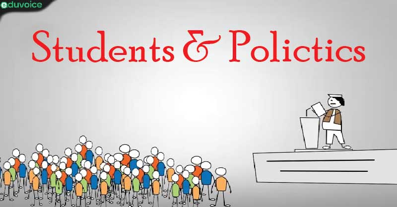 Students and Politics : Role of Academician and Policymakers   Eduvoice